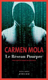 Le Réseau pourpre | Mola, Carmen. Auteur