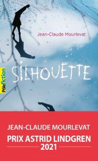 Silhouette | Mourlevat, Jean-Claude. Auteur