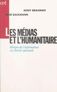 Les Médias et l'Humanitaire...