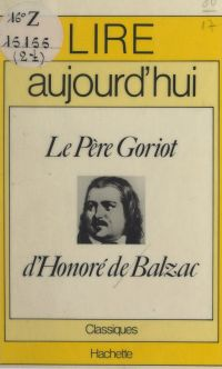 Le Père Goriot, d'Honoré de...