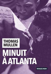 Minuit à Atlanta | Mullen, Thomas. Auteur