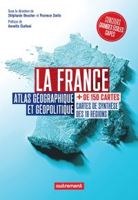 La France. Atlas géographiq...