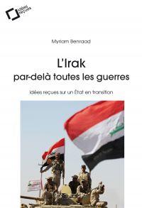 L'Irak, par-delà toutes les...