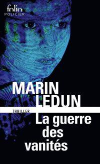 La guerre des vanités | Ledun, Marin. Auteur