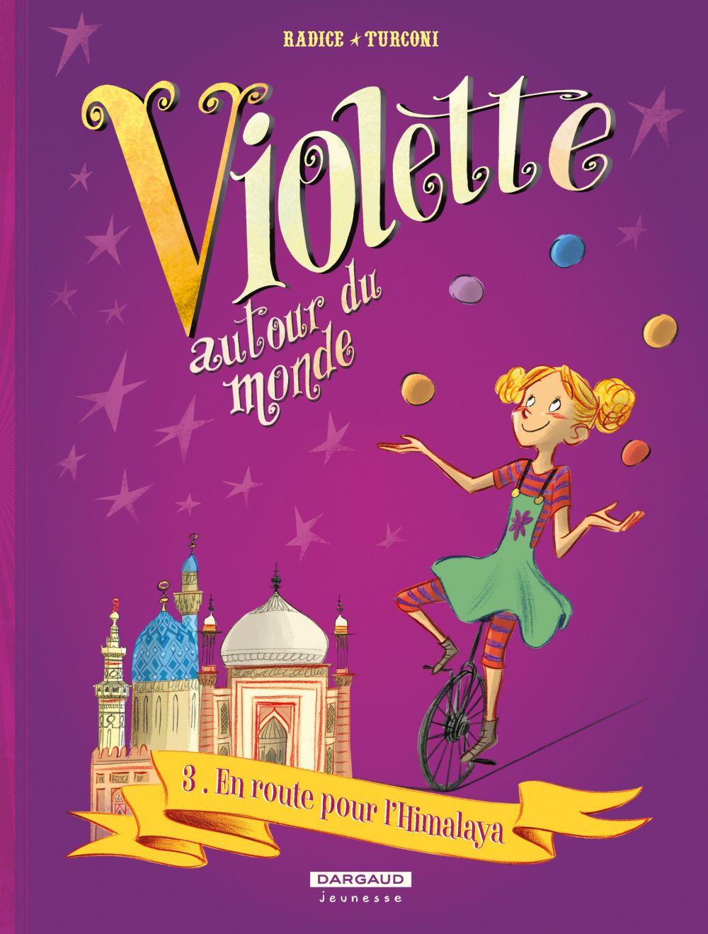 Violette autour du monde - Tome 3 - En route pour l'Himalaya | Teresa Radice, . Illustrateur
