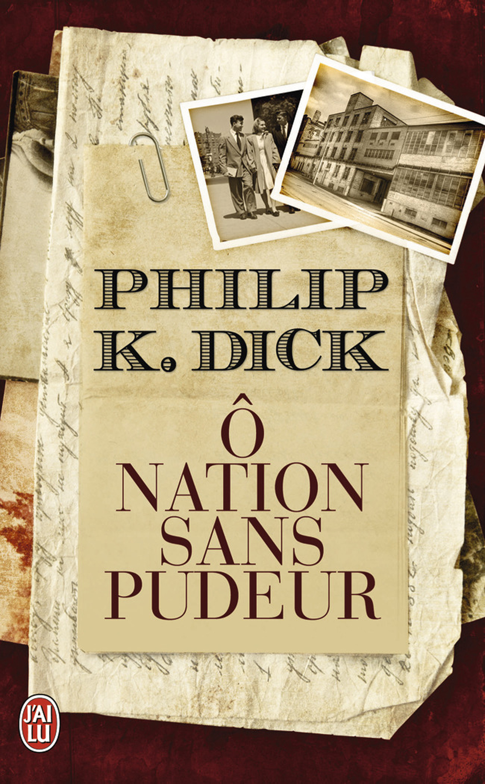 Ô nation sans pudeur | Dick, Philip K.