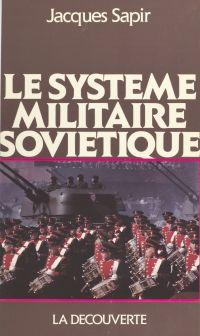 Le système militaire soviét...