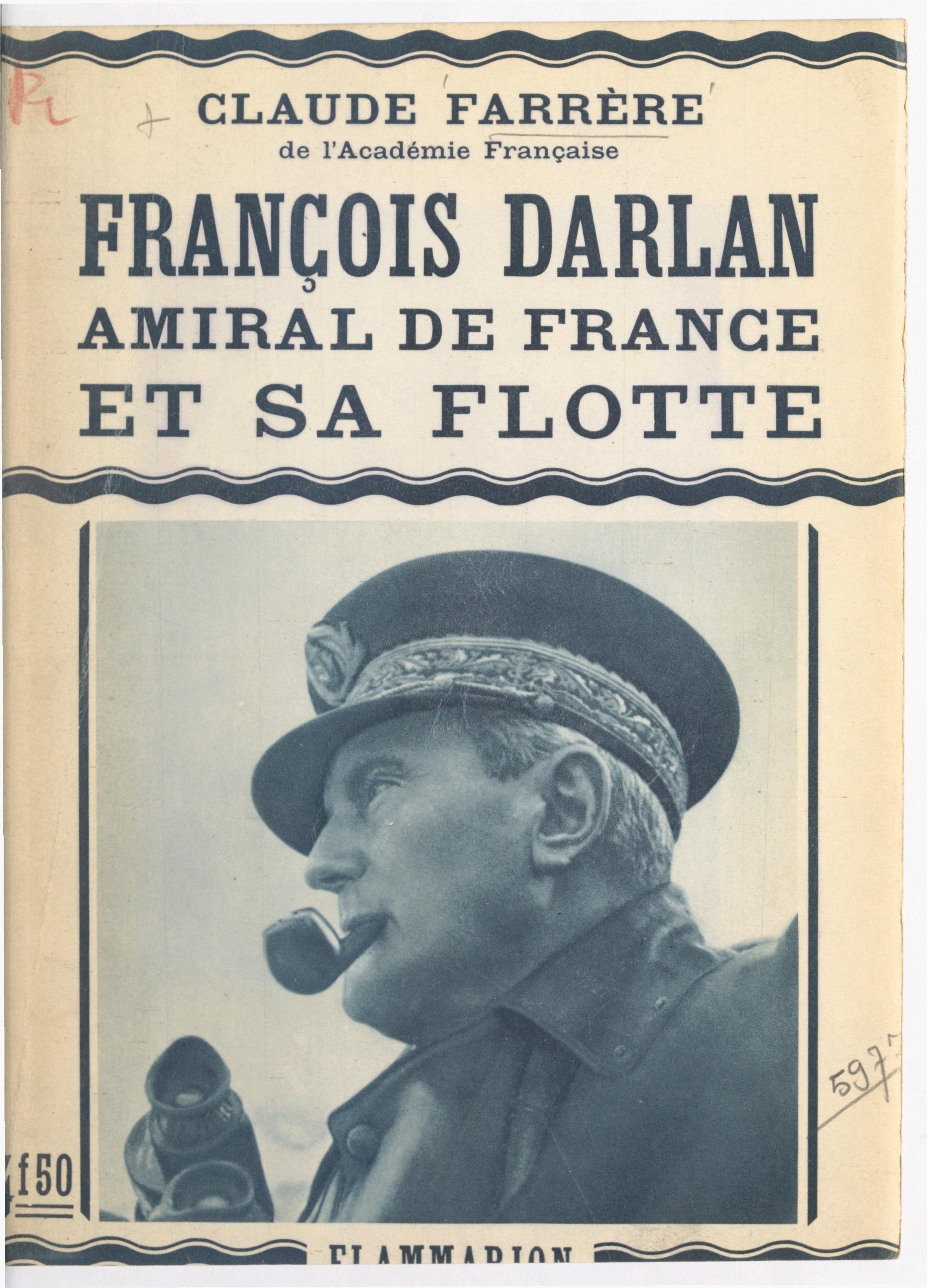 François Darlan, amiral de ...