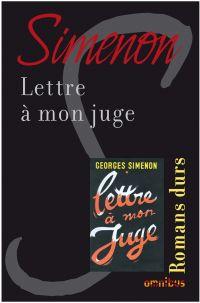 Lettre à mon juge | SIMENON, Georges. Auteur