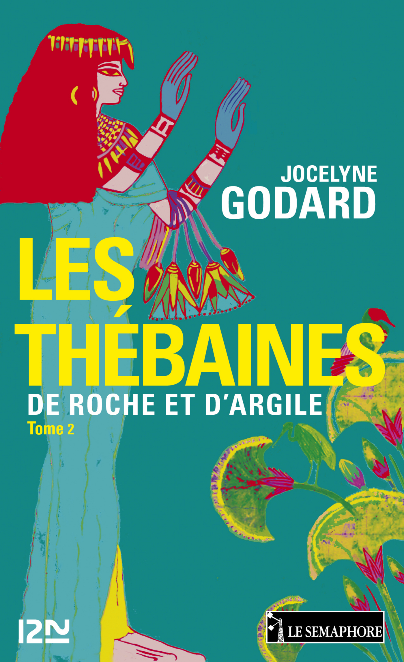 Les Thébaines - tome 2 | GODARD, Jocelyne
