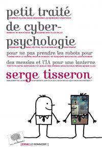 Petit traité de cyberpsycho...