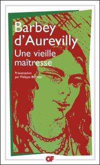 Une Vieille Maîtresse | Barbey d'Aurevilly, Jules (1808-1889). Auteur