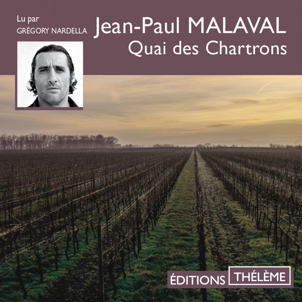 Quai des Chartrons   Malaval, Jean-Paul. Auteur