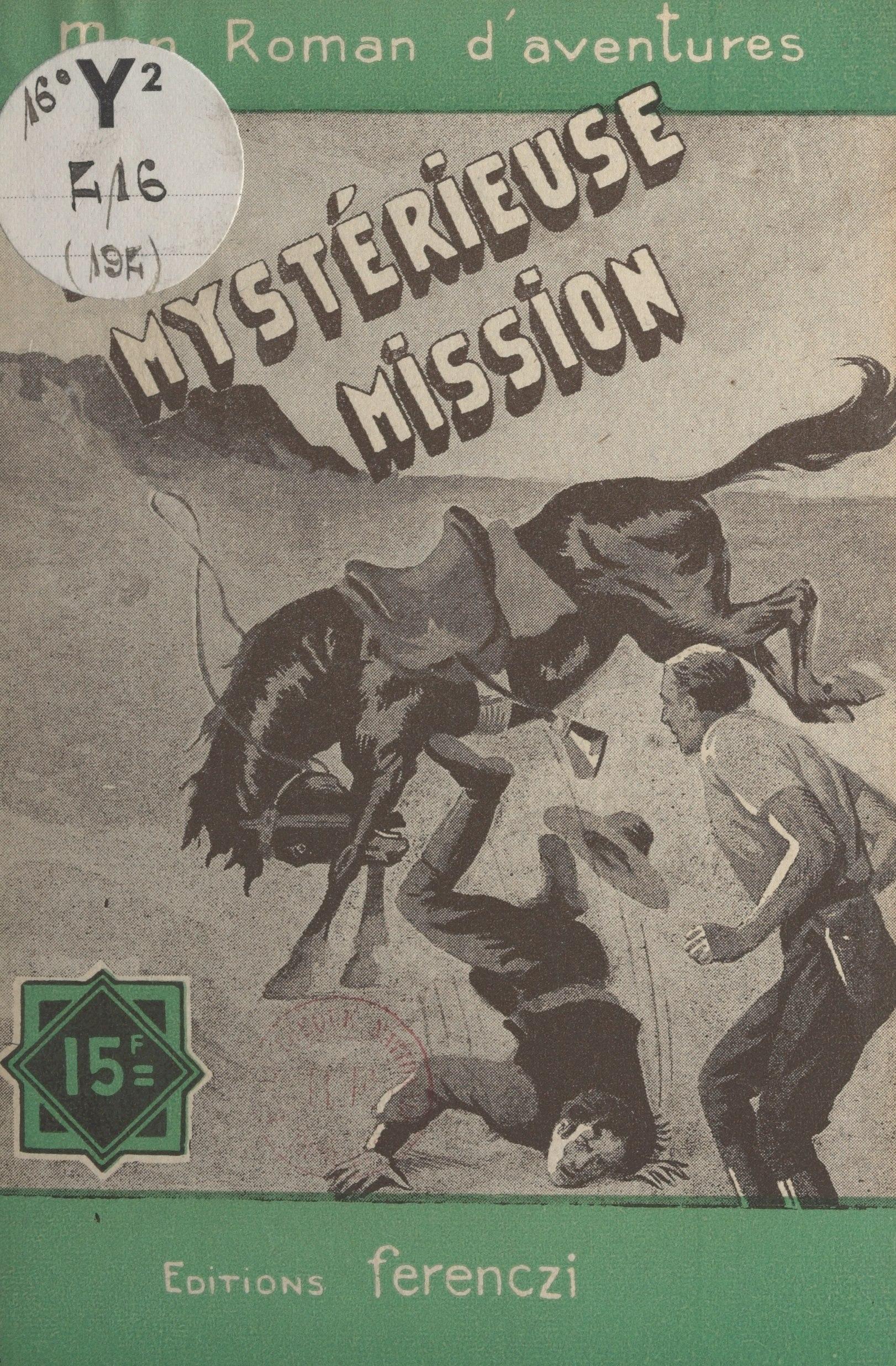 La mystérieuse mission