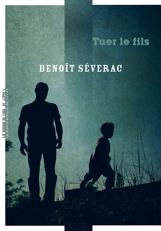Tuer le fils | Séverac, Benoît