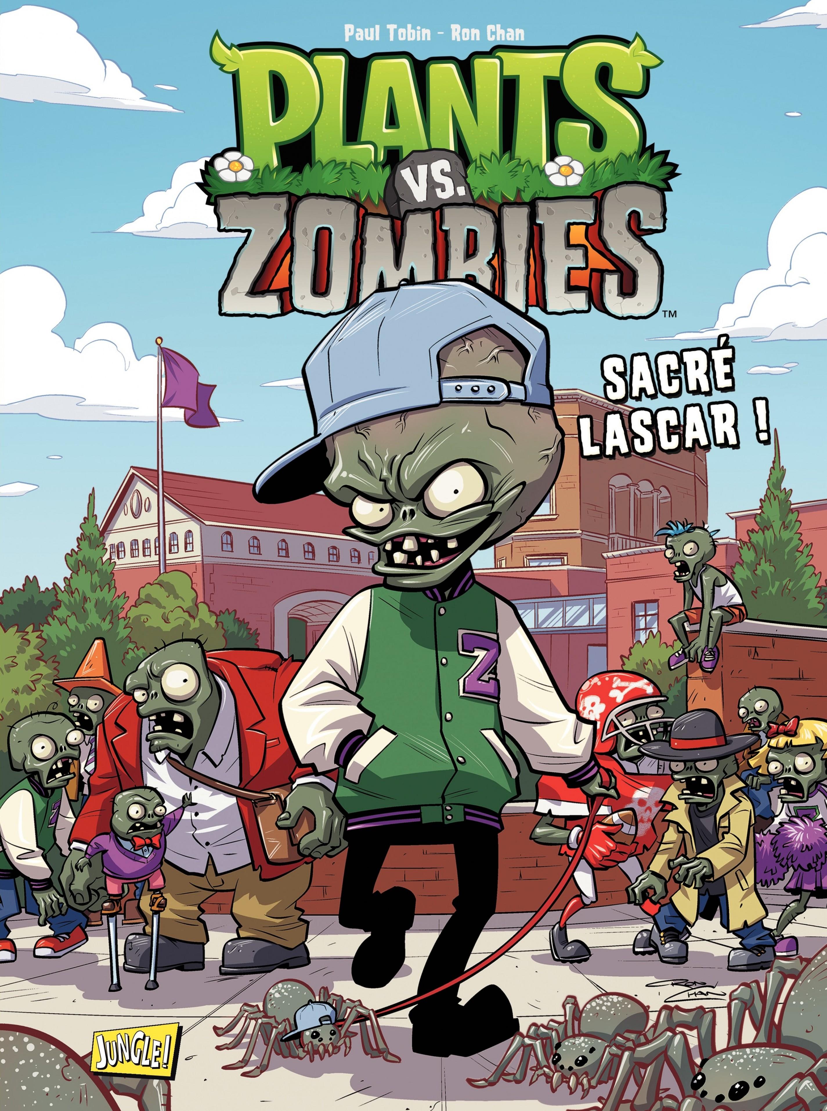 Plants vs zombies - Tome 3 - Sacré Lascar | Ron Chan,