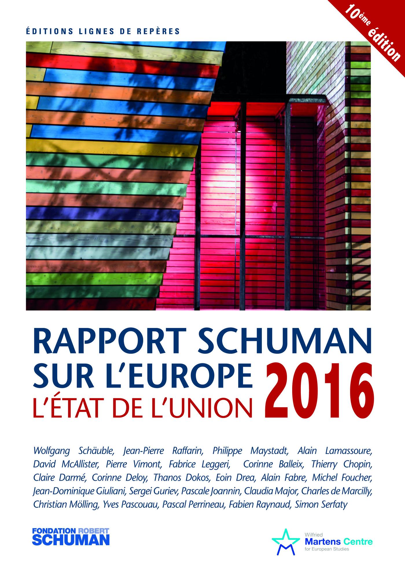 Etat de l'Union 2016, rapport Schuman sur l'Europe