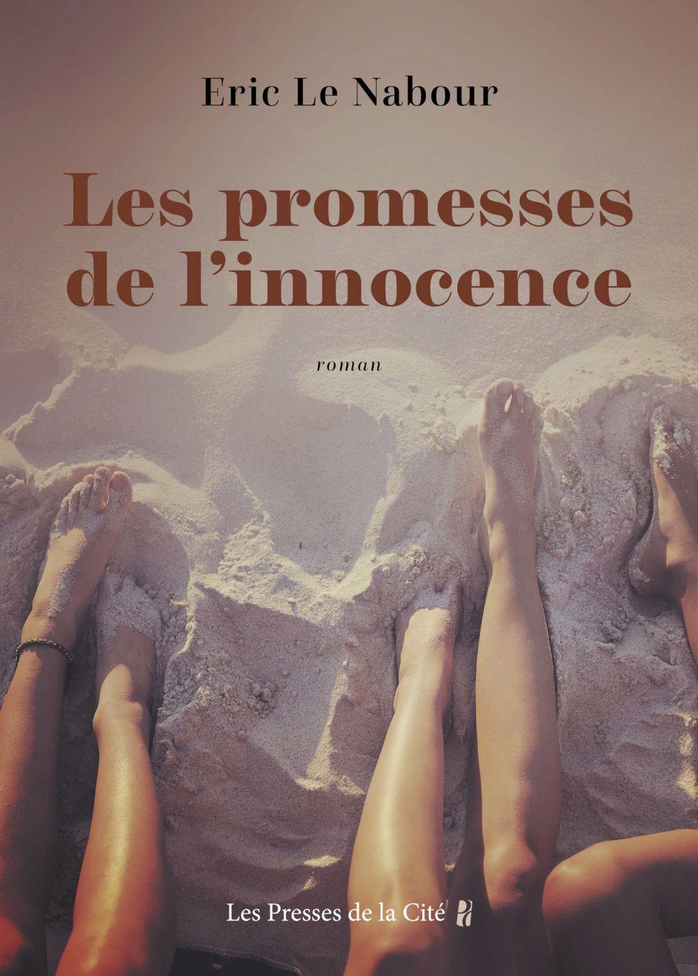 Les Promesses de l'innocence | Le Nabour, Eric (1960-....). Auteur