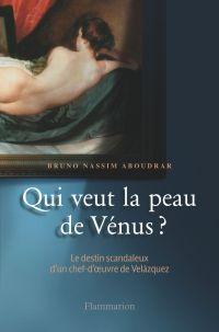 Qui veut la peau de Vénus ?