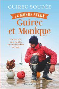 Le monde selon Guirec et Monique | Soudée, Guirec (1992-....). Auteur