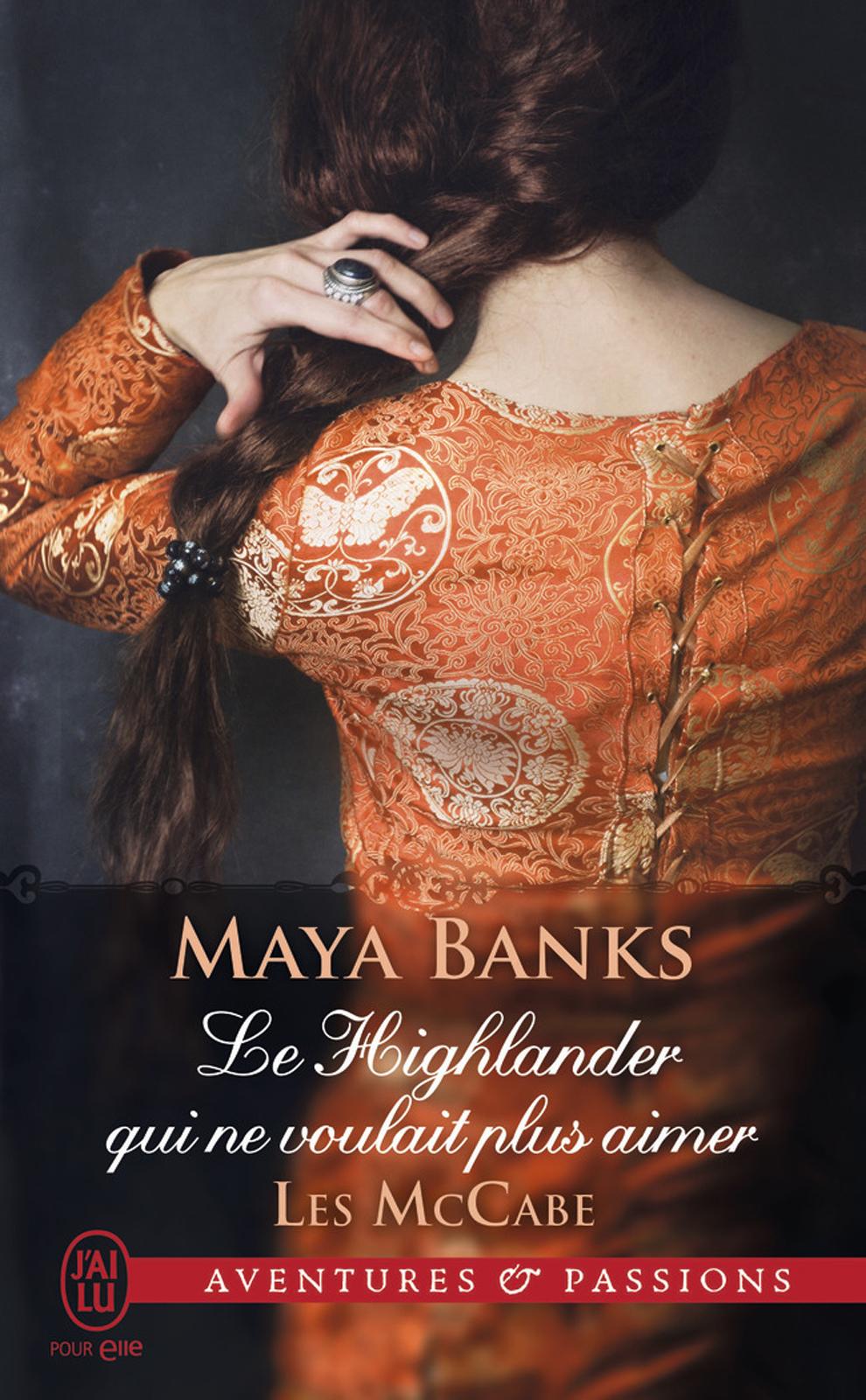 Les McCabe (Tome 3) - Le Highlander qui ne voulait plus aimer
