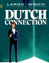 Largo Winch. Volume 6, Dutch connection