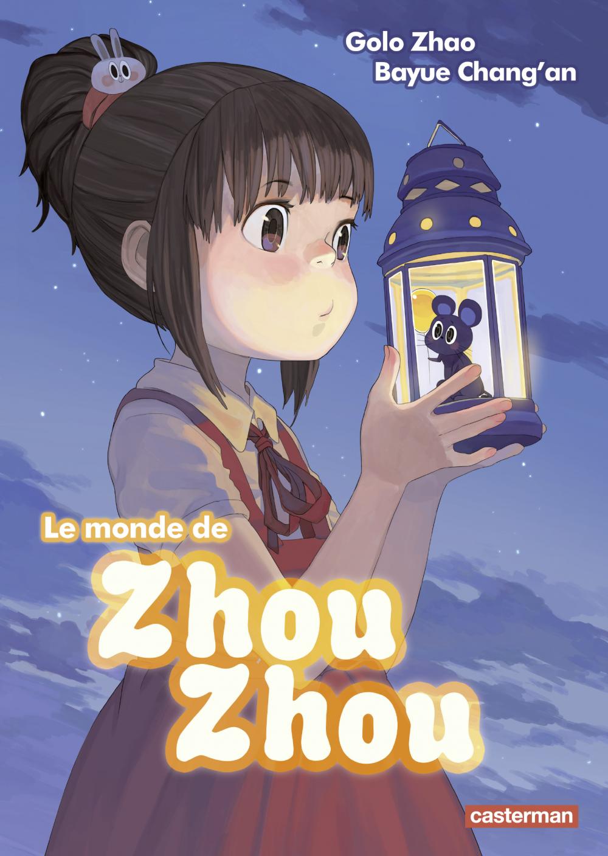 Le monde de Zhou Zhou (Tome 1)