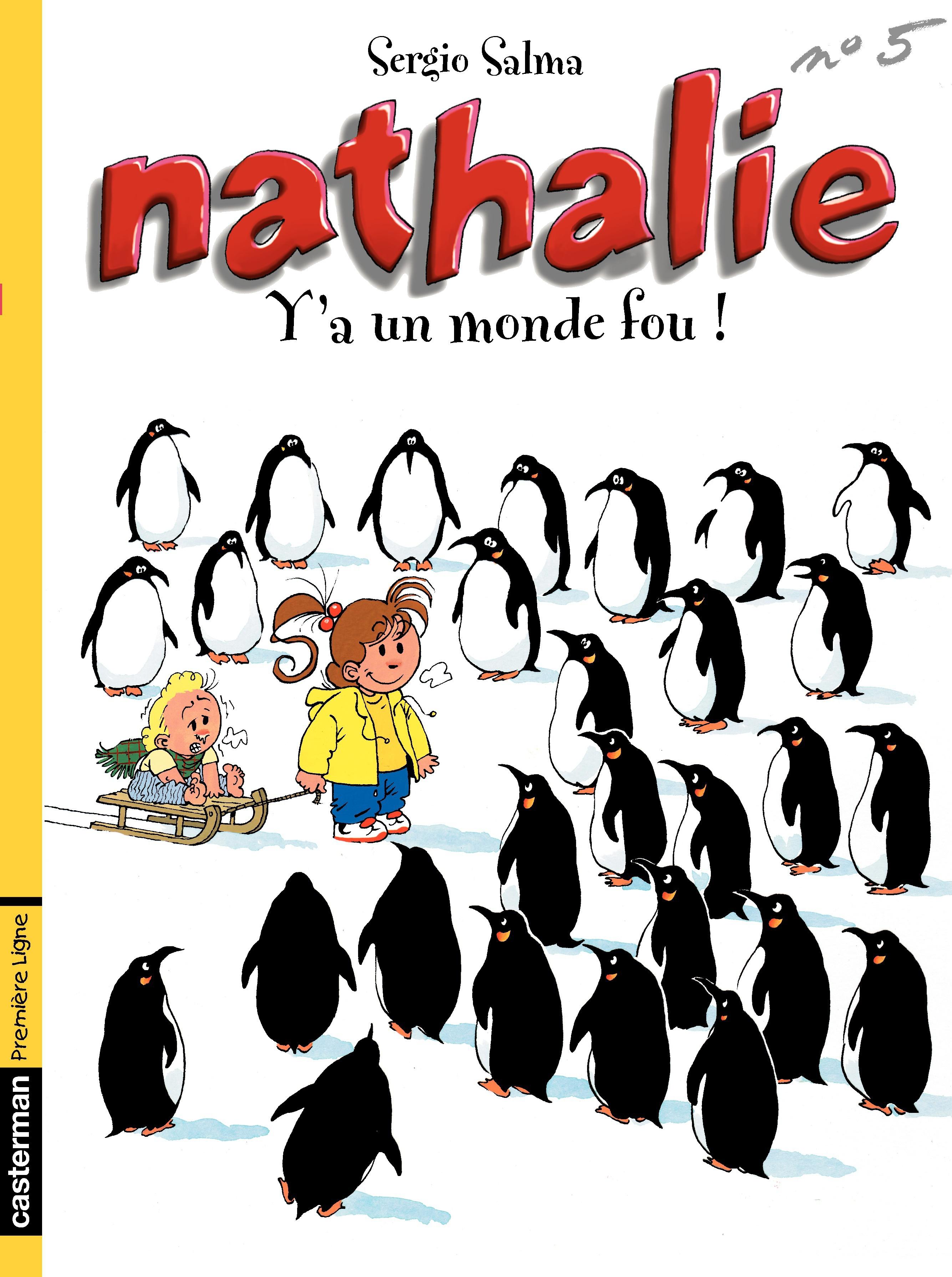 Nathalie (Tome 5) - Y a un monde fou !