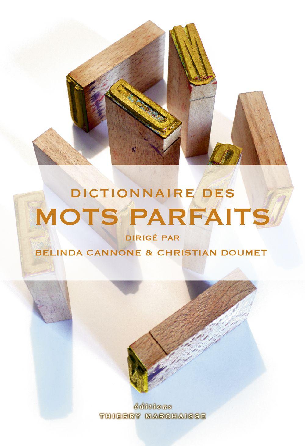 Dictionnaire des mots parfaits | CANNONE, Belinda