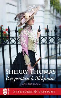 Lady Sherlock (Tome 2) - Co...