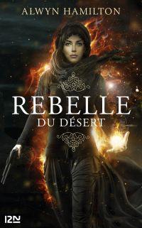 Rebelle du désert. Volume 1
