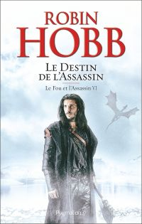 Image de couverture (Le Fou et l'Assassin (Tome 6) - Le Destin de l'Assassin)