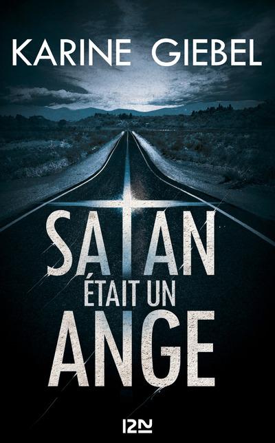 Satan était un ange | GIEBEL, Karine