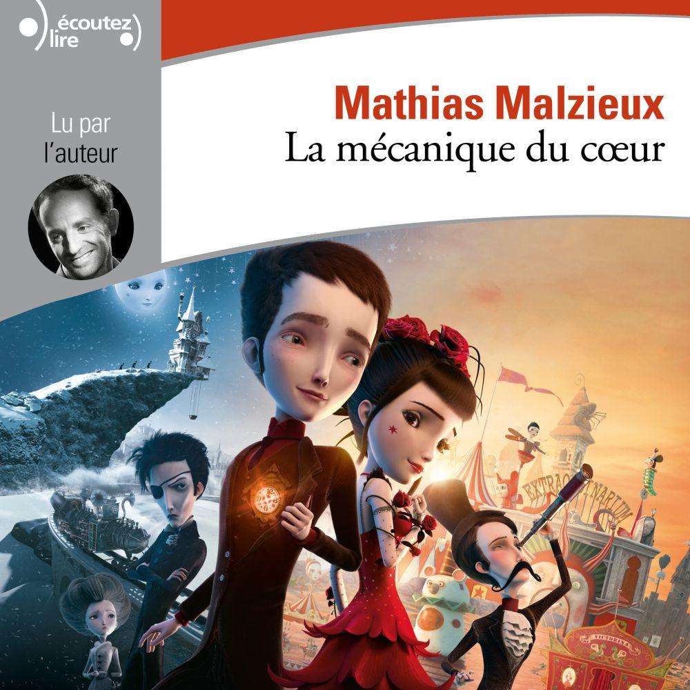 La mécanique du cœur | Malzieu, Mathias. Auteur