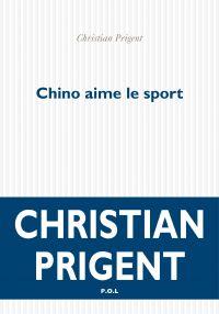 Chino aime le sport