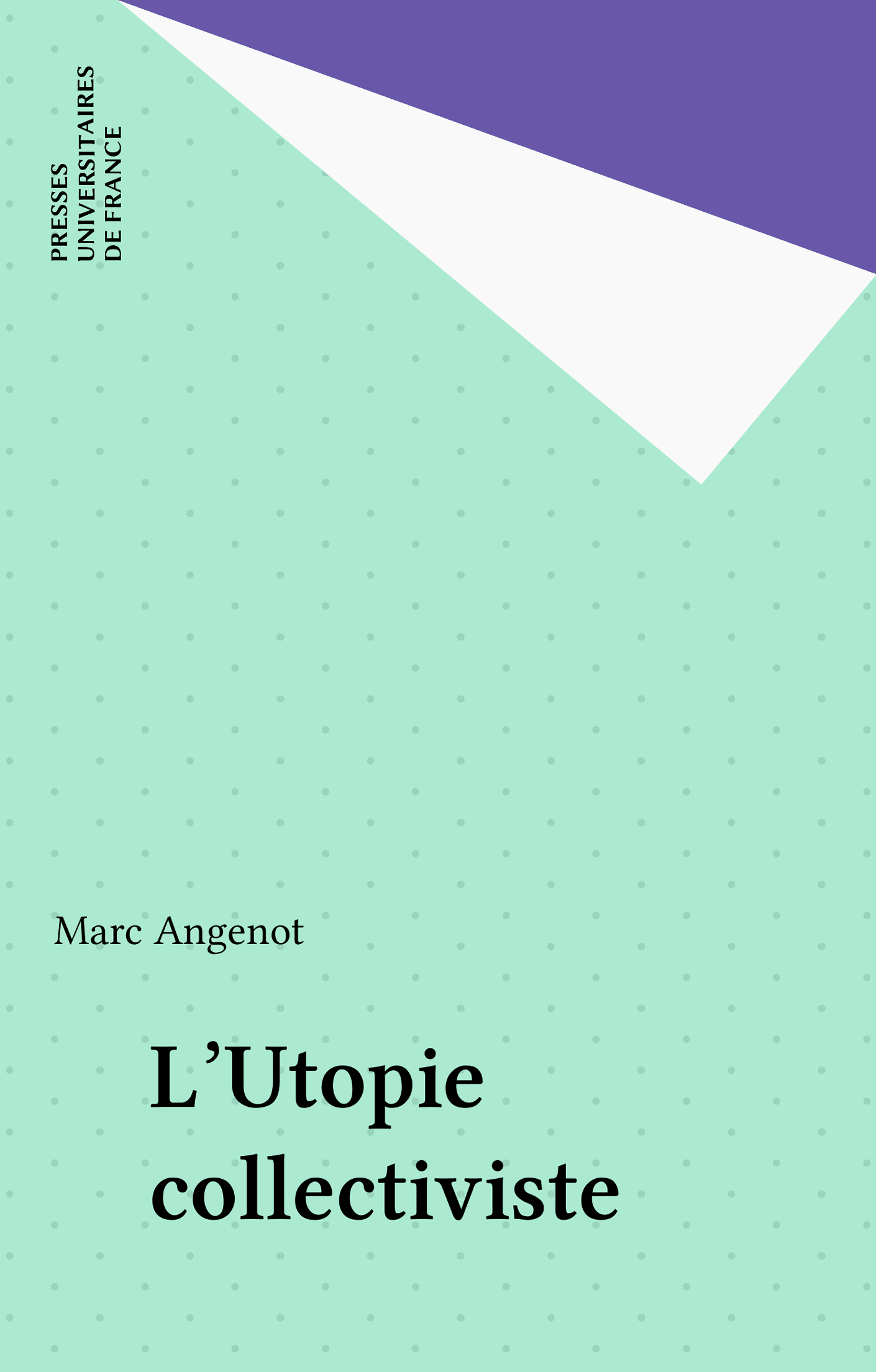 L'Utopie collectiviste