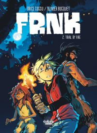 FRNK 2. Trial by Fire