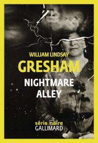 Nightmare Alley | Gresham, William Lindsay (1909-1962). Auteur