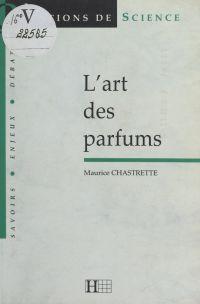 L'art des parfums