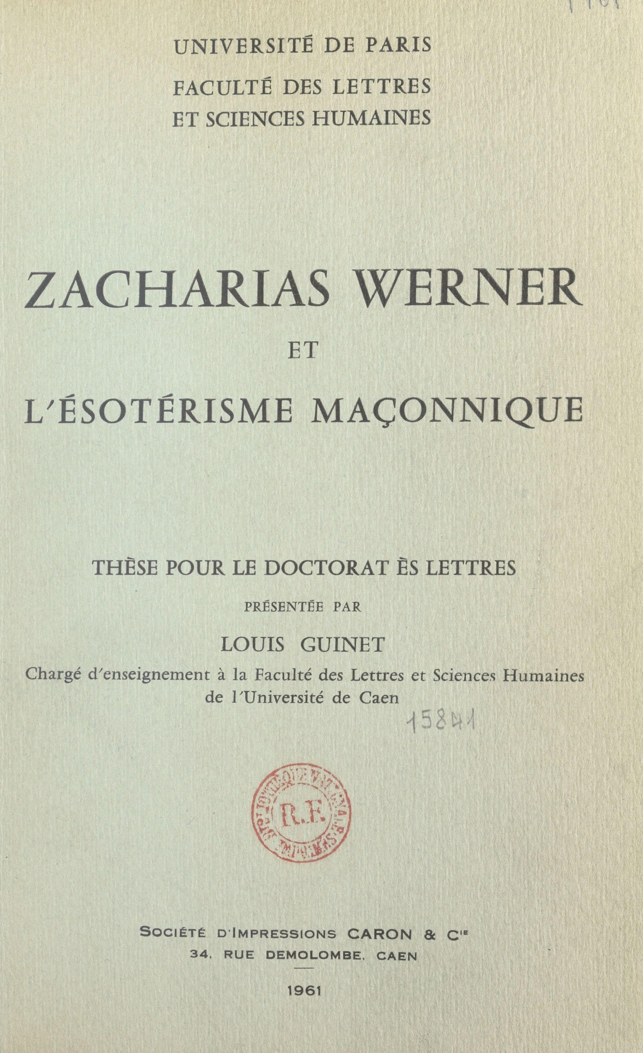 Zacharias Werner et l'ésotérisme maçonnique