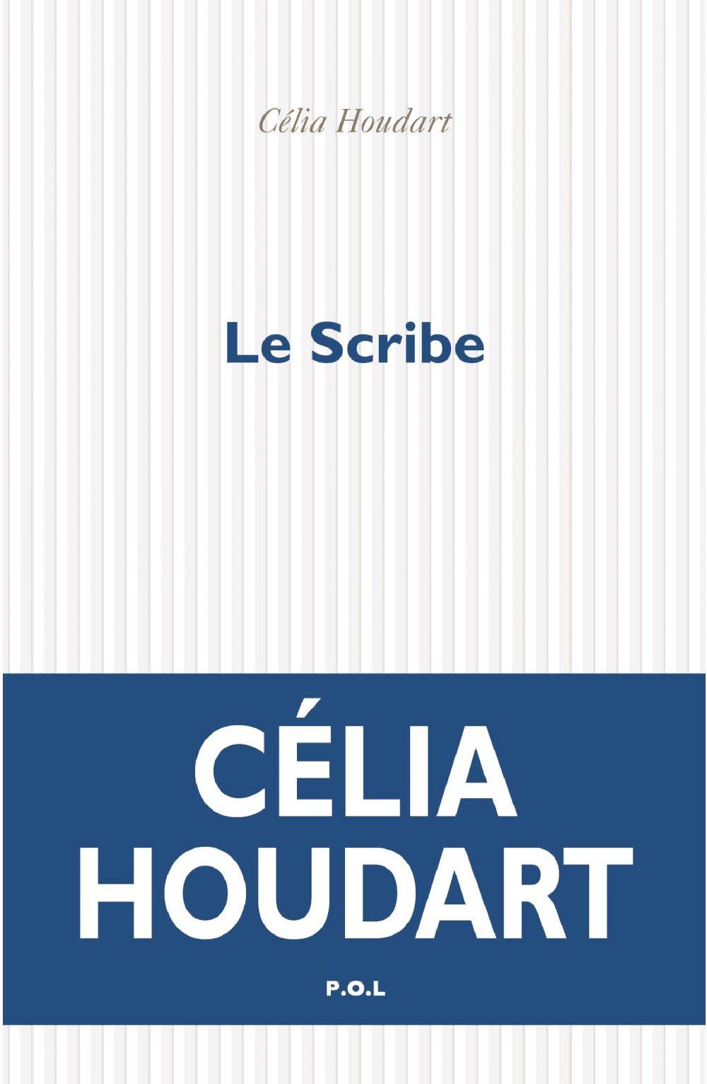Le Scribe | Houdart, Célia. Auteur