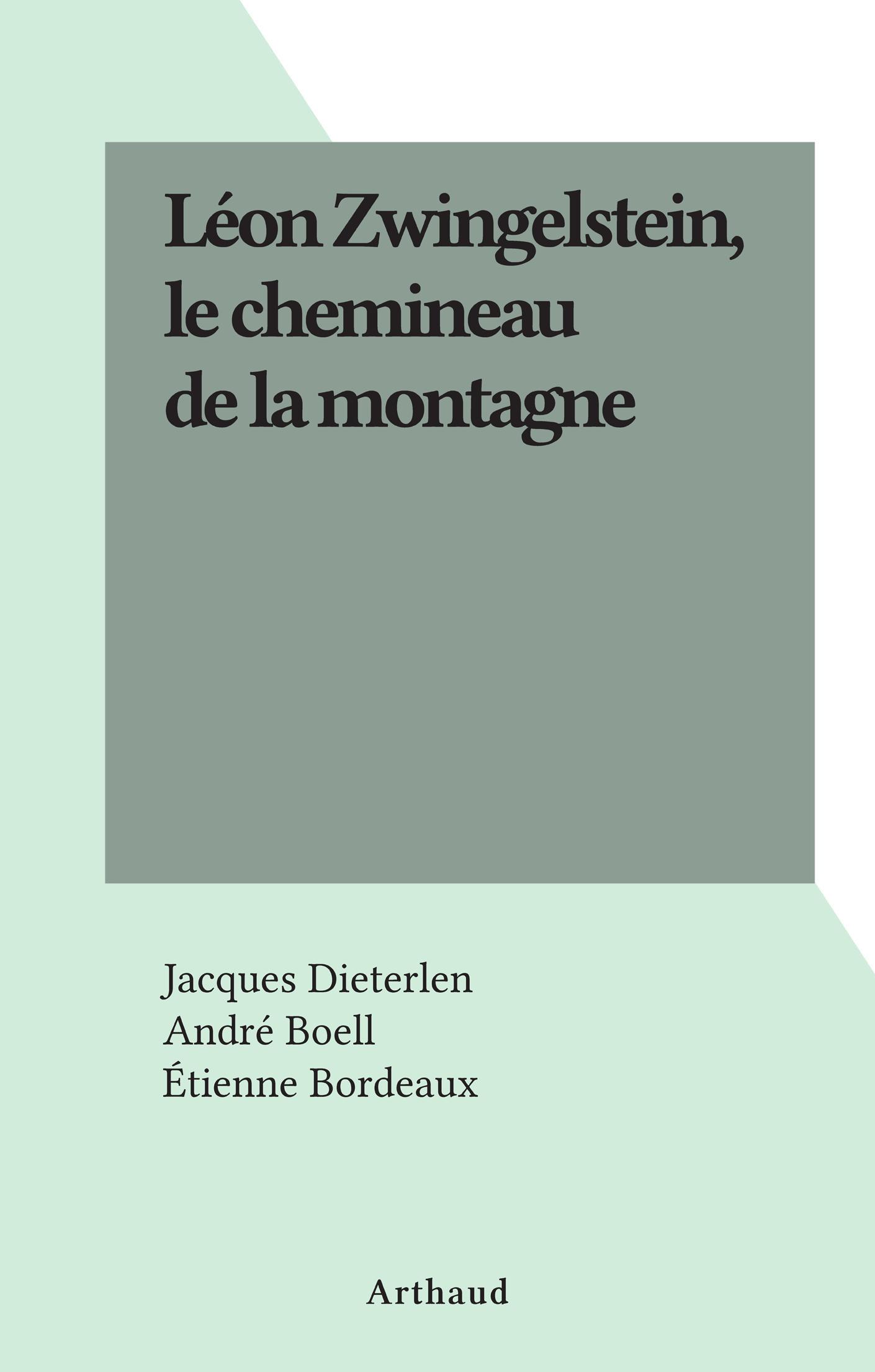 Léon Zwingelstein, le chemi...