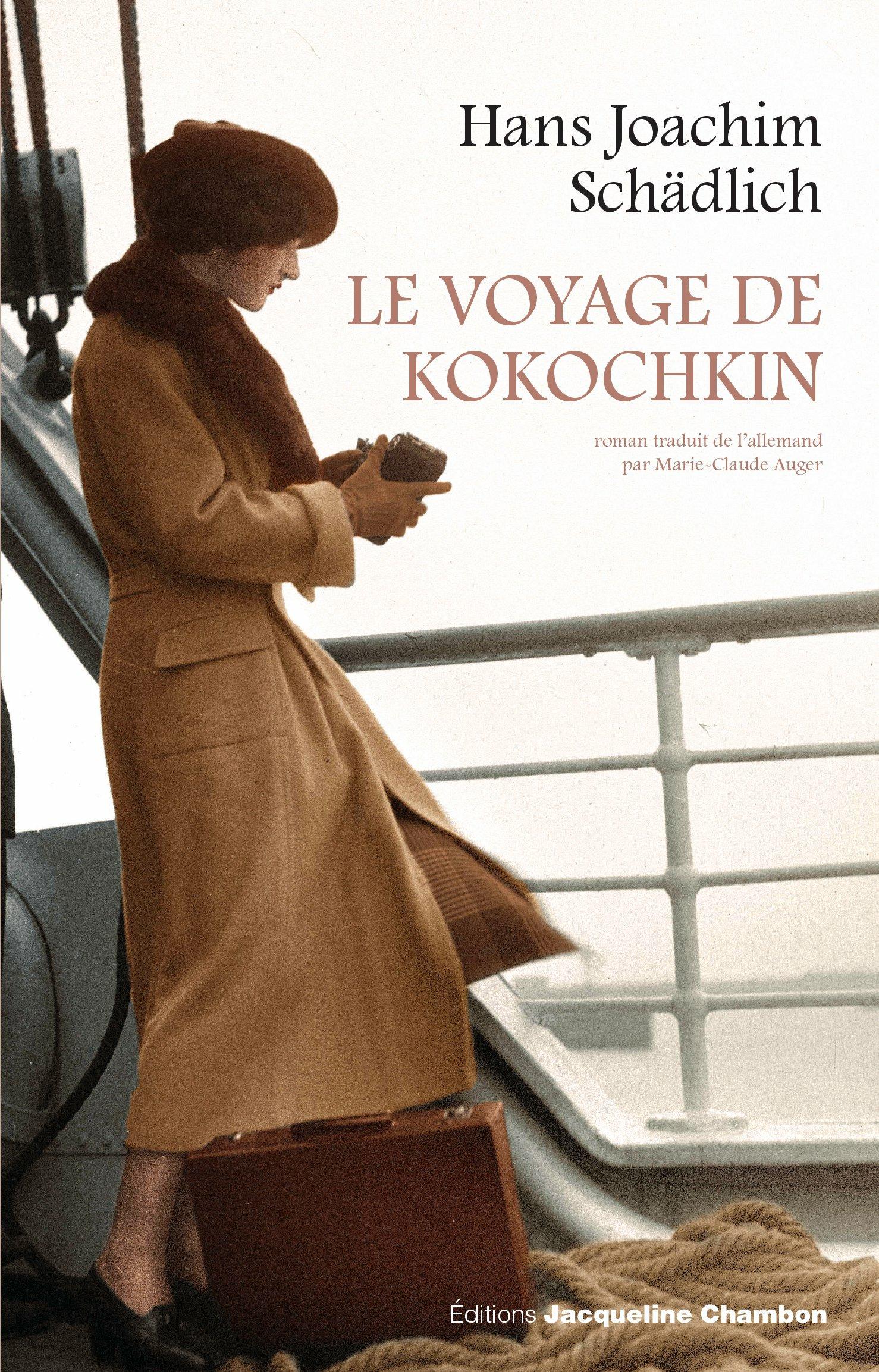 Le Voyage de Kokochkin | Schadlich, Hans joachim