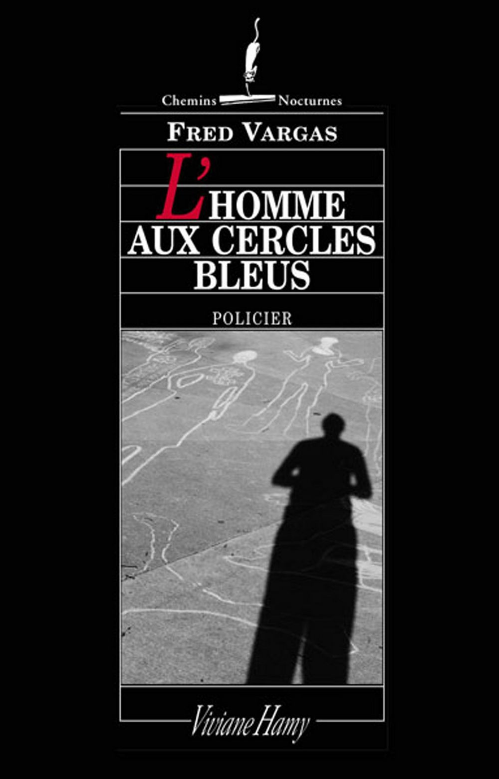 Homme aux cercles bleus | Vargas, Fred (1957-....). Auteur