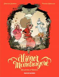 Aliénor Mandragore - Tome 3