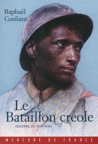Le Bataillon créole. Guerre...