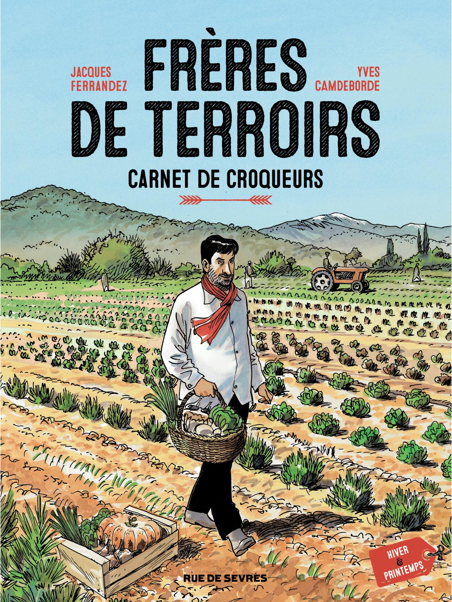 Frères de Terroirs - Tome 1...