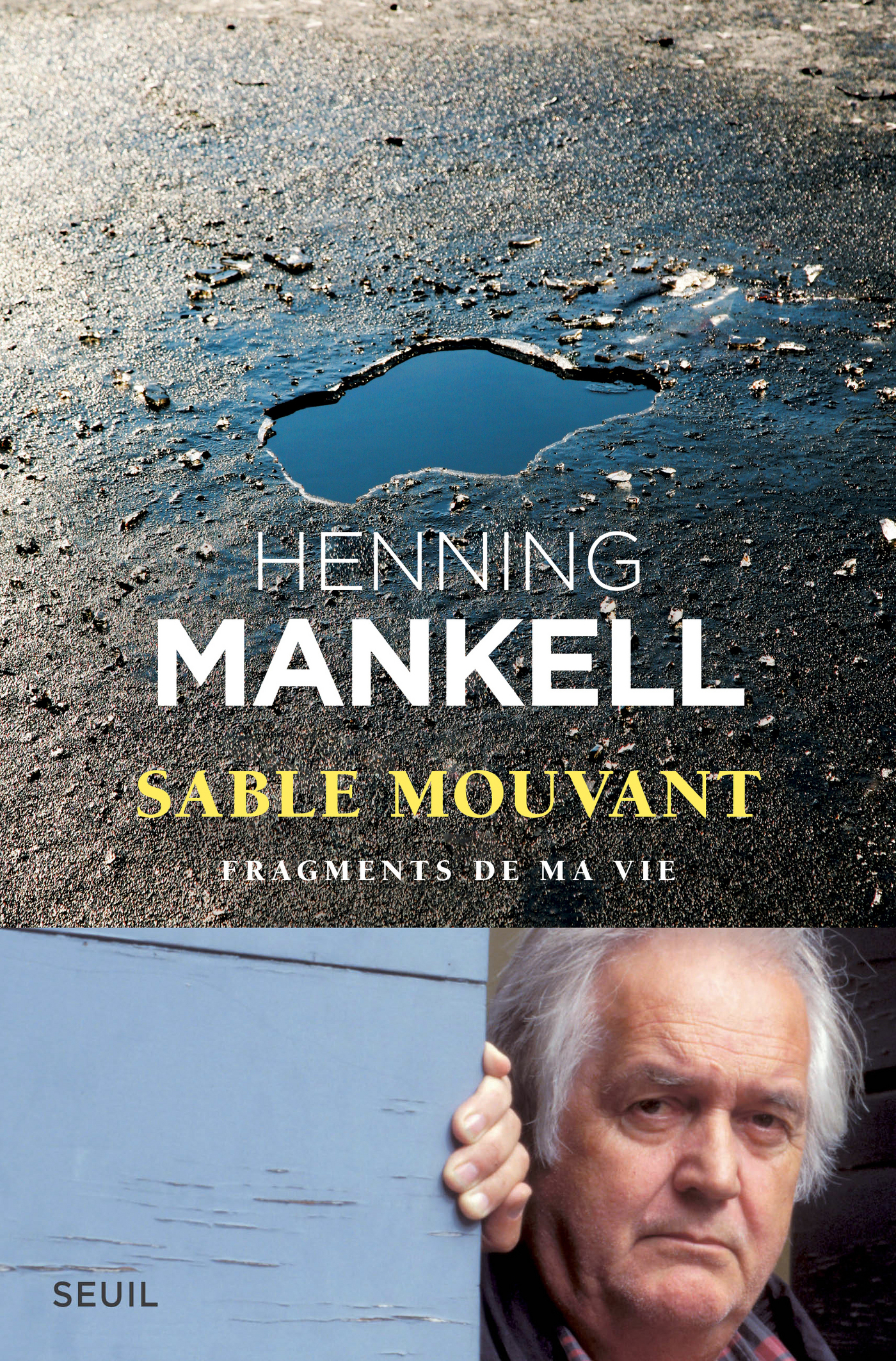 Sable mouvant. Fragments de ma vie