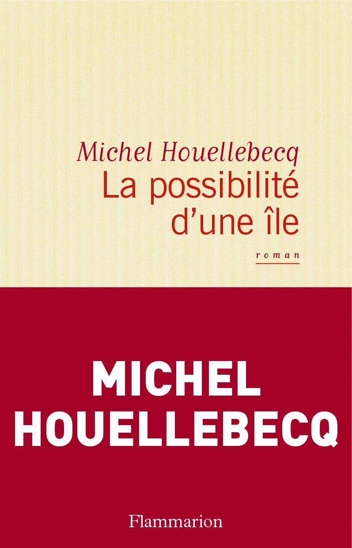 La possibilité d'une île | Houellebecq, Michel