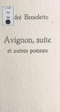 Avignon, suite